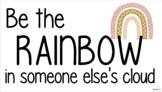 BOHO RAINBOW: Be the RAINBOW in someone else's cloud display