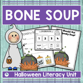HALLOWEEN LITERACY ACTIVITIES - BONE SOUP