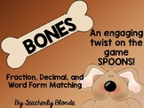 BONES! Fraction, Decimal, Word Form Matching Spoons Game