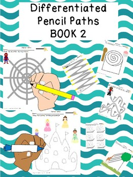 PENCIL PATHS BOOK 2: Differentiated UNIQUE 50 pages Tracing prek12345 SPED OT