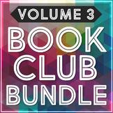 BOOK CLUB Activities Bundle | VOLUME 3 | Literature Circle Reading Comprehension
