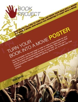 BOOK PROJECT: Create a Movie Poster Based on Your Book!