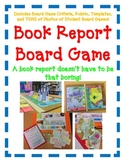 BOOK REPORT- Board Game! Fun Easy Directions Artistic Crea