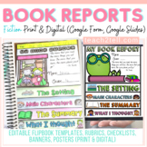 FICTION BOOK REPORT : PRINT & DIGITAL: GOOGLE CLASSROOM: DISTANCE LEARNING