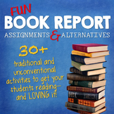 Book Report Projects & Alternatives: 30+ Creative Activiti