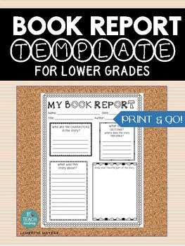 BOOK REPORT TEMPLATE: Print & Go! Lower Grade Book Report