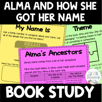 BOOK STUDY- Alma and How She Got Her Name - 44 Differentiated Activities-NO PREP