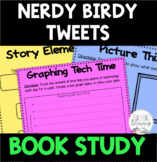 Nerdy Birdy Tweets Differentiated Book Study Activities