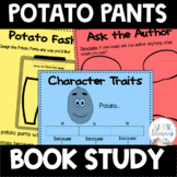 Potato Pants! Differentiated Book Study Activities