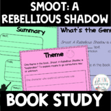 Smoot: A Rebellious Shadow Differentiated Book Study Activities