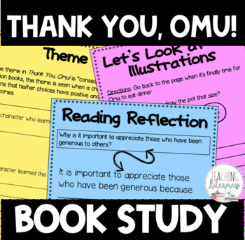 BOOK STUDY-  Thank You, Omu! - 45 Differentiated Activities/Printables - NO PREP