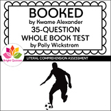 BOOKED | PRINTABLE WHOLE BOOK TEST | 35 MULTIPLE CHOICE QUESTIONS