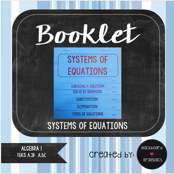 BOOKLET Systems of Equations Review Graphing, Substitution, Elimination TEK A.5C