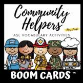 BOOM CARDS: ASL Community Helpers Vocabulary Activities