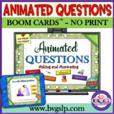 BOOM CARDS Asking and Answering QUESTIONS Teletherapy ANIM