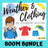BOOM CARDS BUNDLE: ASL Dressed for the Weather Vocabulary Activities