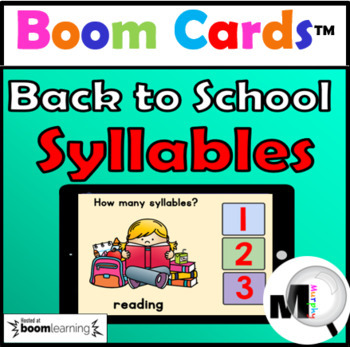 BOOM CARDS™ Digital Task Cards – Back to School Syllables