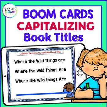 BOOM CARDS ELA and Grammar CAPITALIZING BOOK TITLES Digital Task Cards