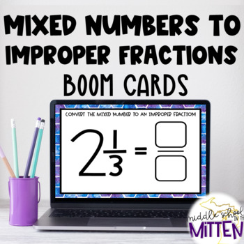 BOOM CARDS - Converting Mixed Numbers to Improper Fractions