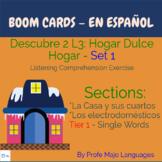 BOOM CARDS: Descubre 2 L3 - La vivienda Set 1: Casa y elec