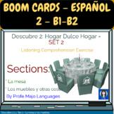 BOOM CARDS: Descubre 2 L3 - Set 2 La Mesa y Los Muebles - Listening Compr.