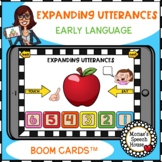 BOOM CARDS™ EARLY VOCABULARY EXPANDING UTTERANCES SPEECH THERAPY