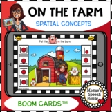 BOOM CARDS™  FARM SPATIAL CONCEPTS  SPEECH THERAPY