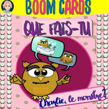 BOOM CARDS: French Daily Routine Featuring Charlie, le Monstre