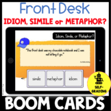 Front Desk Idiom, Simile, or Metaphor Activity or Quiz BOOM CARDS
