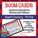 BOOM CARDS - Heroes and Villains of the American Revolutio