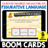 I Survived the Great Chicago Fire Figurative Language Quiz Activity BOOM CARDS