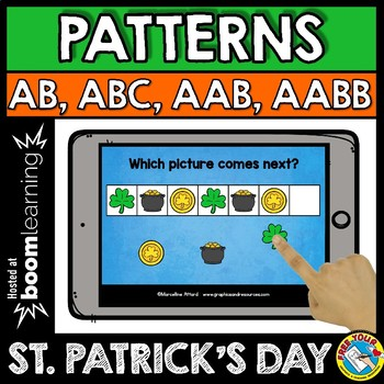 BOOM CARDS MATH (PATTERNING ST. PATRICK'S DAY ACTIVITY KINDERGARTEN) MARCH