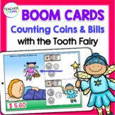 BOOM CARDS MATH | Tooth Fairy | COUNTING DOLLAR BILLS & COINS | Counting Money