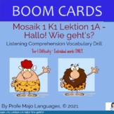 BOOM CARDS: Mosaik 1 K1 Lektion A-Listening comprehension Drill