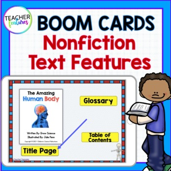 BOOM CARDS READING & Understanding Nonfiction Text Features - Human Body Theme