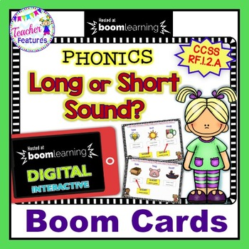 Boom Cards Phonics DISTINGUISHING LONG or SHORT SOUNDS
