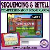 BOOM CARDS Sequencing and Story Retell Evergreen Part 2 - Teletherapy