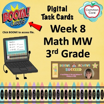 BOOM CARDS - Week 8 Spiral Review Math Morning Work - 3rd Grade