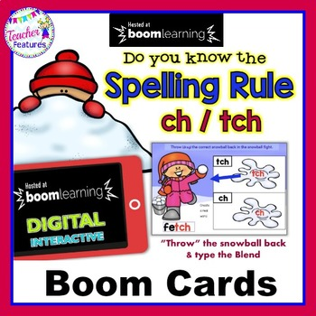 BOOM CARDS Winter Spelling Rules for TCH / CH - SNOWBALL FIGHT