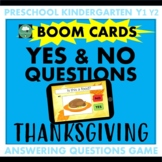 BOOM CARDS™ Yes or No Questions THANKSGIVING