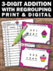 BOOM Cards Math Triple Digit Addition with Regrouping Digital Task Cards