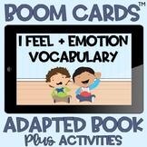BOOM Cards™️ Adapted Book I Feel + Emotions Feelings Dista