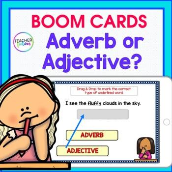 DIGITAL BOOM CARDS ELA & GRAMMAR Adverb or Adjective