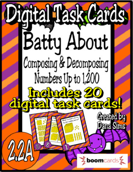 BOOM Cards: Batty About Composing and Decomposing Numbers (TEKS 2.2A)