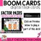 BOOM Cards Identify Factors