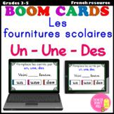 BOOM Cards - Les fournitures scolaires + L'atricle indéfini