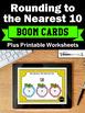 BOOM Cards Math Rounding to the Nearest 10 3rd Grade Math Digital Task Cards
