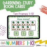 Creative Curriculum Gardening Study - BOOM Cards Number 1-10 Distance Learning