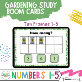 Creative Curriculum Gardening Study - BOOM Cards Number 1-5 Distance Learning