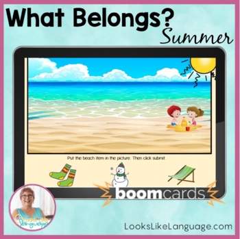 BOOM Cards Distance Learning Speech Therapy   What Belongs Summer